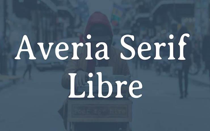 Averia Serif Libre Font Family Free Download